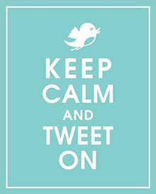 Keep calm and tweet on!
